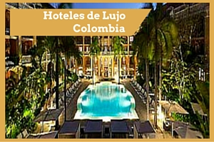 Luxury Hotels Colombia